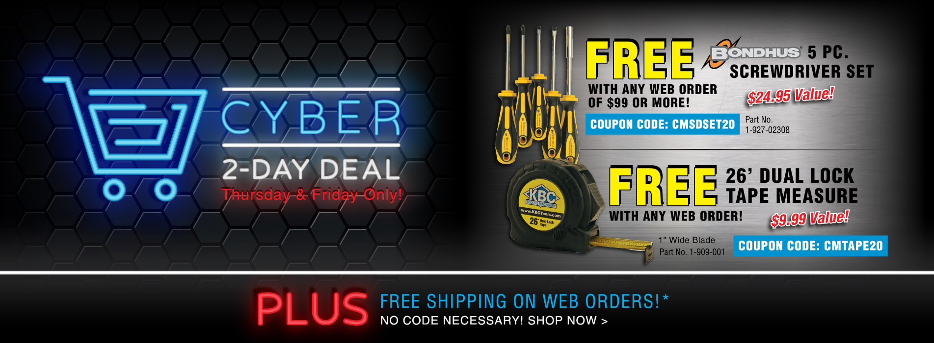 Free Bondhus 5 Pc Screw Driver Set with Order of $99 or more