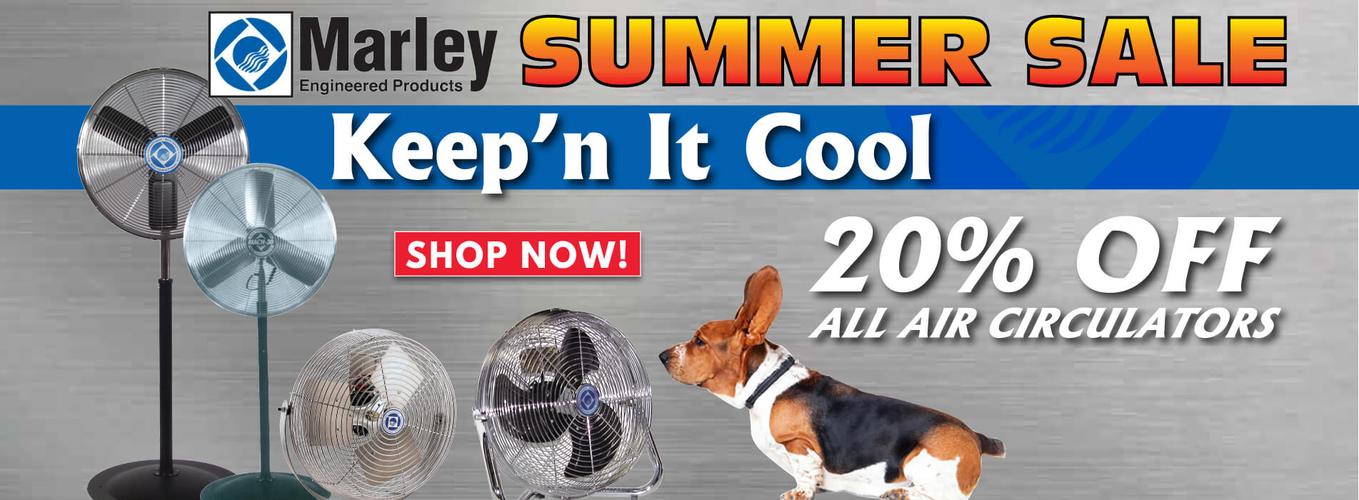 Marley Air Circulator Sale! Save up to 20%!